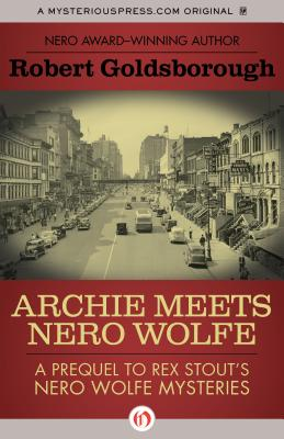 Archie Meets Nero Wolfe By Goldsborough, Robert